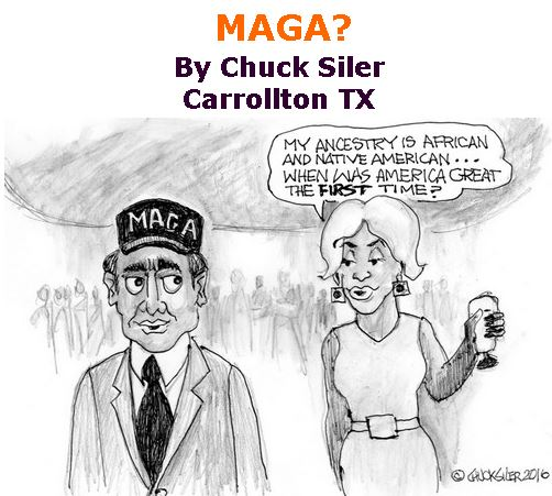BlackCommentator.com March 28, 2019 - Issue 782: MAGA? - Political Cartoon By Chuck Siler, Carrollton TX