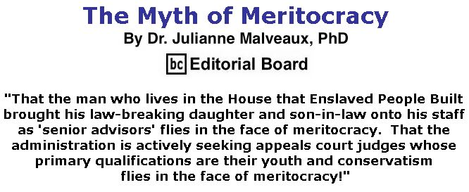 BlackCommentator.com March 28, 2019 - Issue 782: The Myth of Meritocracy By Dr. Julianne Malveaux, PhD, BC Editorial Board