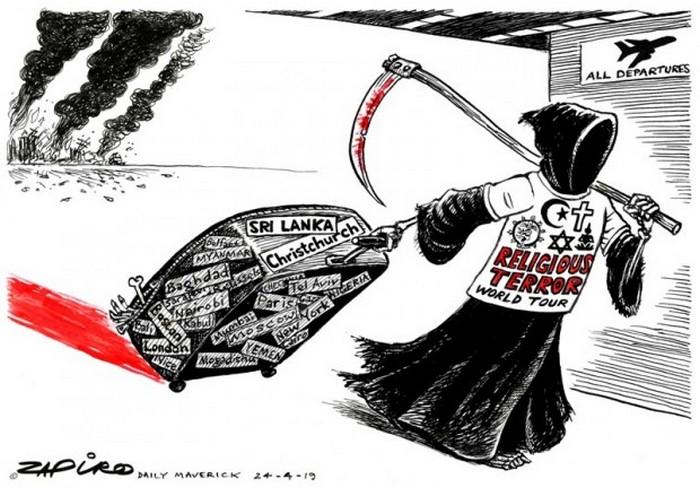 BlackCommentator.com April 25, 2019 - Issue 786: Religious Terror - Political Cartoon By Zapiro, South Africa