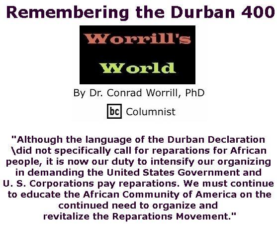 BlackCommentator.com April 25, 2019 - Issue 786: Remembering the Durban 400 - Worrill's World By Dr. Conrad W. Worrill, PhD, BC Columnist