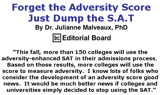BlackCommentator.com May 23, 2019 - Issue 790: Forget the Adversity Score, Just Dump the S.A.T By Dr. Julianne Malveaux, PhD, BC Editorial Board