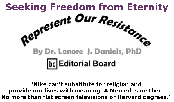 BlackCommentator.com June 06, 2019 - Issue 792: Seeking Freedom from Eternity - Represent Our Resistance By Dr. Lenore Daniels, PhD, BC Editorial Board