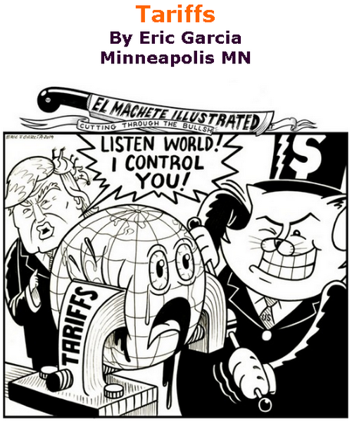 BlackCommentator.com June 20, 2019 - Issue 794: Tarriffs - Political Cartoon By Eric Garcia, Minneapolis MN