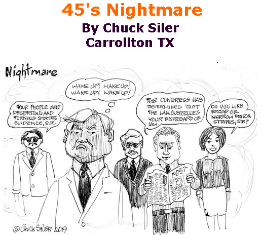 BlackCommentator.com June 20, 2019 - Issue 794: 45's Nightmare - Political Cartoon By Chuck Siler, Carrollton TX
