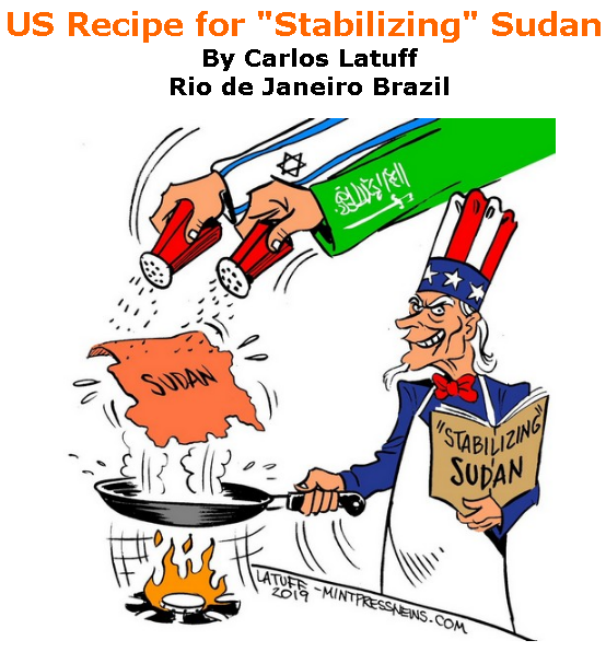 "BlackCommentator.com June 27, 2019 - Issue 795: US Recipe for ""Stabilizing"" Sudan - Political Cartoon By Carlos Latuff, Rio de Janeiro Brazil"