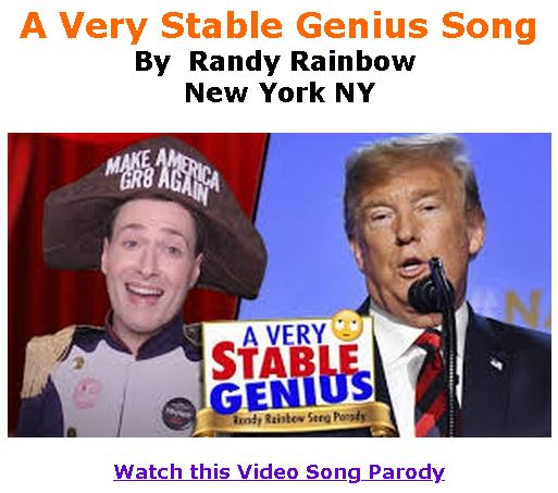 BlackCommentator.com June 27, 2019 - Issue 795: A Very Stable Genius Song By Randy Rainbow