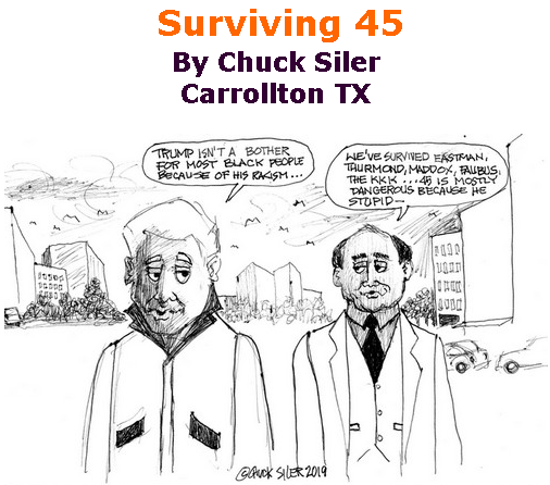 BlackCommentator.com July 04, 2019 - Issue 796: Surviving 45 - Political Cartoon By Chuck Siler, Carrollton TX