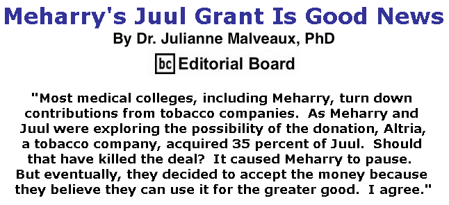 BlackCommentator.com July 04, 2019 - Issue 796: Meharry's Juul Grant Is Good News By Dr. Julianne Malveaux, PhD, BC Editorial Board