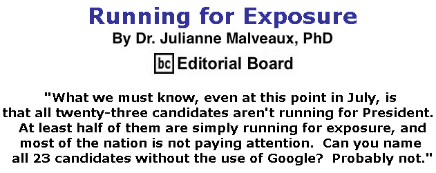 BlackCommentator.com July 11, 2019 - Issue 797: Running for Exposure By Dr. Julianne Malveaux, PhD, BC Editorial Board