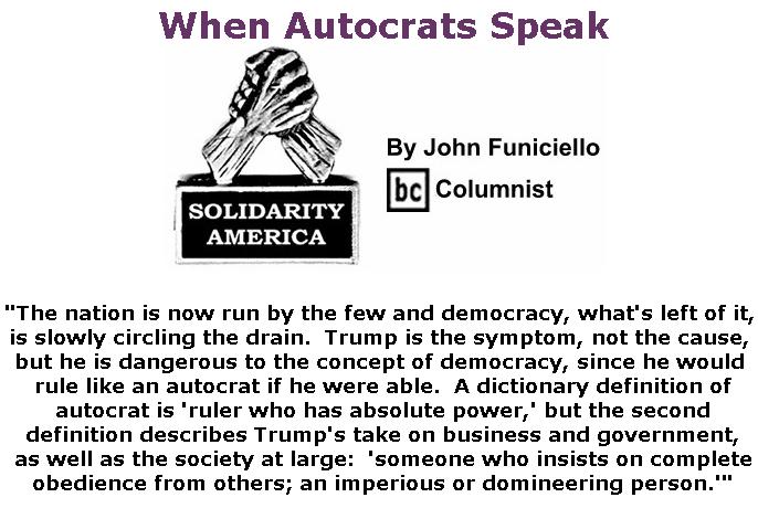 BlackCommentator.com July 25, 2019 - Issue 799: When Autocrats Speak - Solidarity America By John Funiciello, BC Columnist