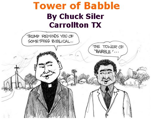 BlackCommentator.com Jan 09, 2020 - Issue 800: Tower of Babble - Political Cartoon By Chuck Siler, Carrollton TX