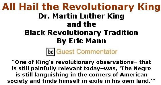 BlackCommentator.com Jan 23, 2020 - Issue 802: All Hail the Revolutionary King By Eric Mann, BC Guest Commentator