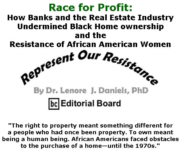 BlackCommentator.com Jan 23, 2020 - Issue 802: Race for Profit - Represent Our Resistance By Dr. Lenore Daniels, PhD, BC Editorial Board