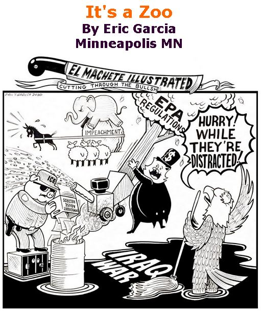 BlackCommentator.com Jan 30, 2020 - Issue 803: It's a Zoo - Political Cartoon By Eric Garcia, Minneapolis MN