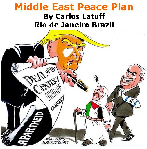 BlackCommentator.com Jan 30, 2020 - Issue 803: Middle East Peace Plan - Political Cartoon By Carlos Latuff, Rio de Janeiro Brazil