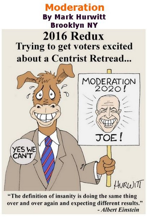 BlackCommentator.com Feb 06, 2020 - Issue 804: Moderation - Political Cartoon By Mark Hurwitt, Brooklyn NY