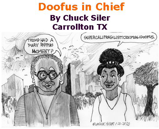 BlackCommentator.com Feb 06, 2020 - Issue 804: Doofus in Chief - Political Cartoon By Chuck Siler, Carrollton TX