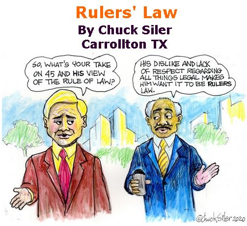 BlackCommentator.com Feb 20, 2020 - Issue 806: Rulers' Law - Political Cartoon By Chuck Siler, Carrollton TX