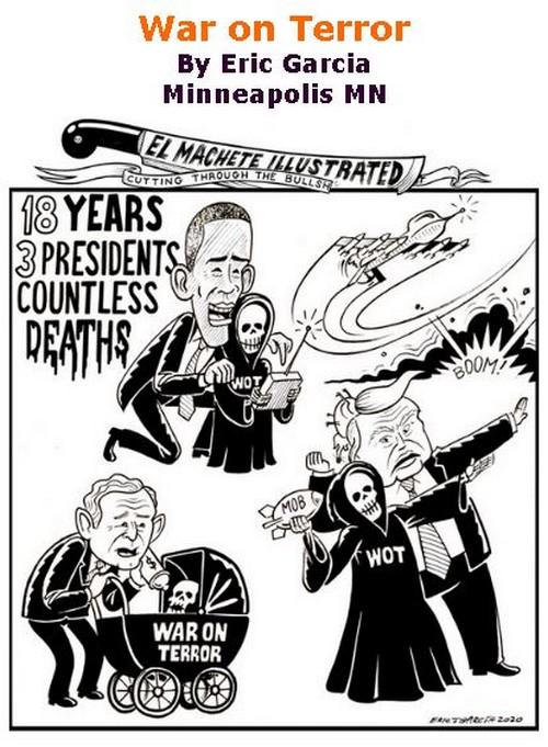 BlackCommentator.com Feb 27, 2020 - Issue 807: War on Terror - Political Cartoon By Eric Garcia, Minneapolis MN