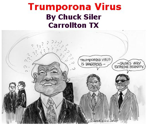BlackCommentator.com Mar 05, 2020 - Issue 808: Trumporona Virus - Political Cartoon By Chuck Siler, Carrollton TX