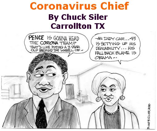 BlackCommentator.com Mar 12, 2020 - Issue 809: Coronavirus Chief - Political Cartoon By Chuck Siler, Carrollton TX