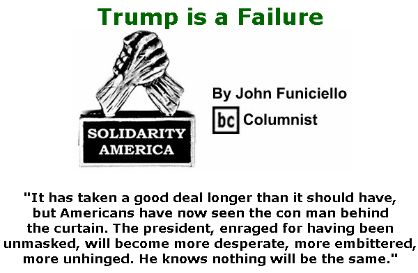 BlackCommentator.com Mar 19, 2020 - Issue 810: Trump is a Failure - Solidarity America By John Funiciello, BC Columnist
