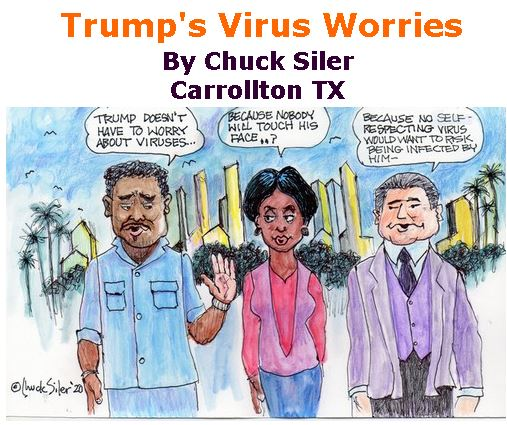 BlackCommentator.com Mar 26, 2020 - Issue 811: Trump's Virus Worries - Political Cartoon By Chuck Siler, Carrollton TX