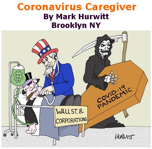 BlackCommentator.com Apr 02, 2020 - Issue 812: Coronavirus Caregiver - Political Cartoon By Mark Hurwitt, Brooklyn NY