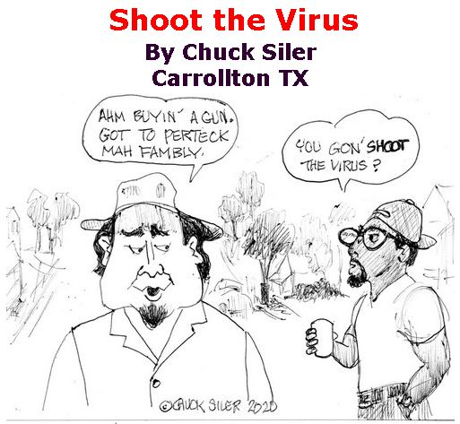 BlackCommentator.com Apr 02, 2020 - Issue 812: Shoot the Virus - Political Cartoon By Chuck Siler, Carrollton TX