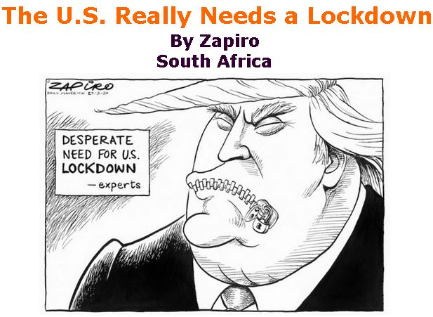 BlackCommentator.com Apr 09, 2020 - Issue 813: The U.S. Really Needs a Lockdown  - Political Cartoon By Zapiro, South Africa