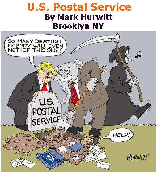 BlackCommentator.com Apr 30, 2020 - Issue 816: U.S. Postal Service - Political Cartoon By Mark Hurwitt, Brooklyn NY