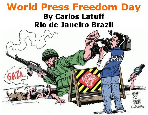 BlackCommentator.com May 07, 2020 - Issue 817: World Press Freedom Day - Political Cartoon By Carlos Latuff, Rio de Janeiro Brazil