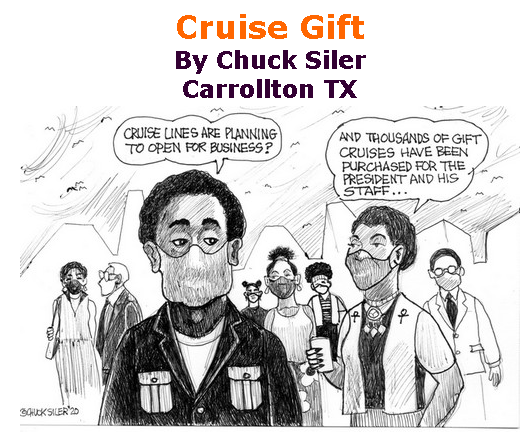 BlackCommentator.com May 21, 2020 - Issue 819: Cruise Gift - Political Cartoon By Chuck Siler, Carrollton TX