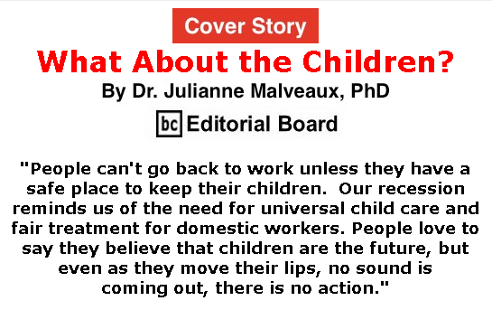 BlackCommentator.com May 28, 2020 - Issue 820 Cover Story: What About the Children? By Dr. Julianne Malveaux, PhD, BC Editorial Board