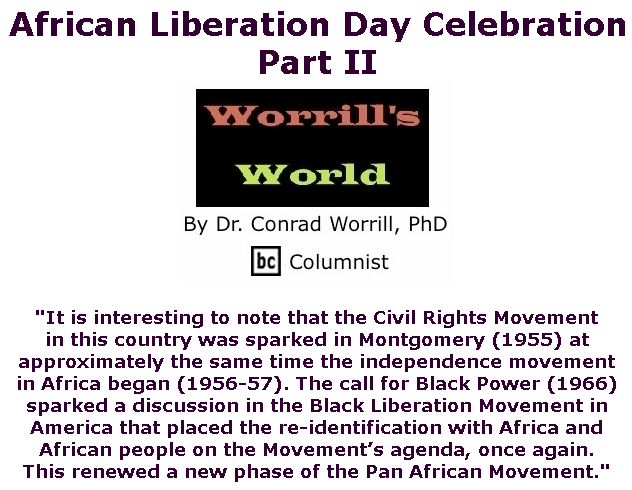 BlackCommentator.com May 28, 2020 - Issue 820: African Liberation Day Celebration: Part II - Worrill's World By Dr. Conrad W. Worrill, PhD, BC Columnist