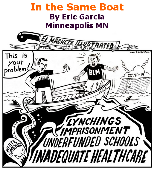 BlackCommentator.com June 11, 2020 - Issue 822: In the Same Boat - Political Cartoon By Eric Garcia, Minneapolis MN