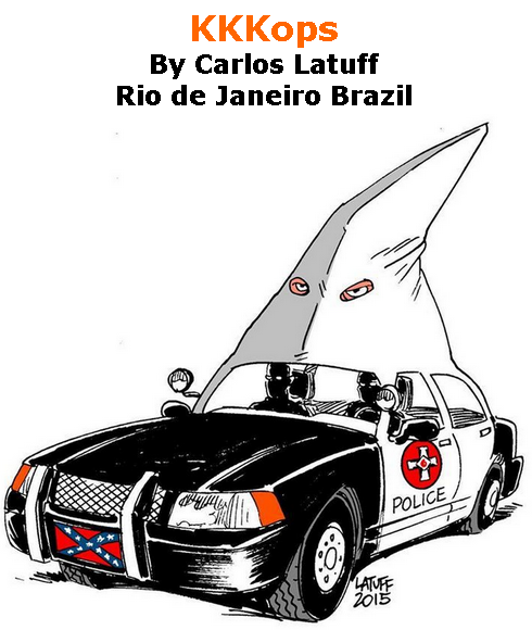 BlackCommentator.com June 18, 2020 - Issue 823: KKKops - Political Cartoon By Carlos Latuff, Rio de Janeiro Brazil