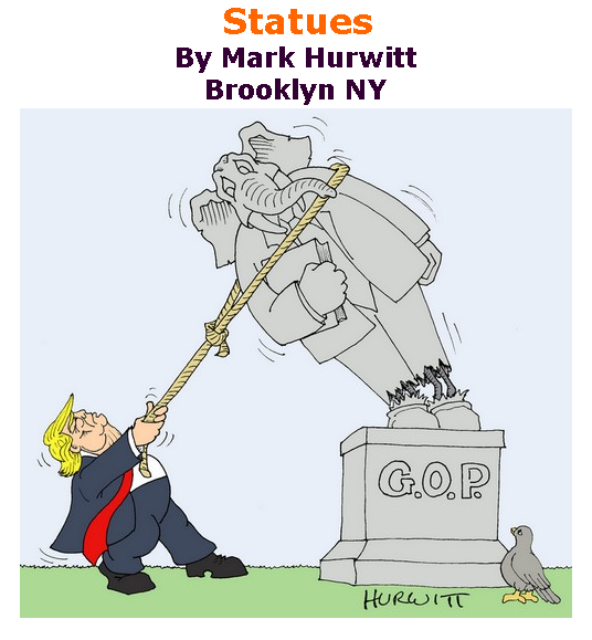 BlackCommentator.com July 02, 2020 - Issue 825: Statues - Political Cartoon By Mark Hurwitt, Brooklyn NY