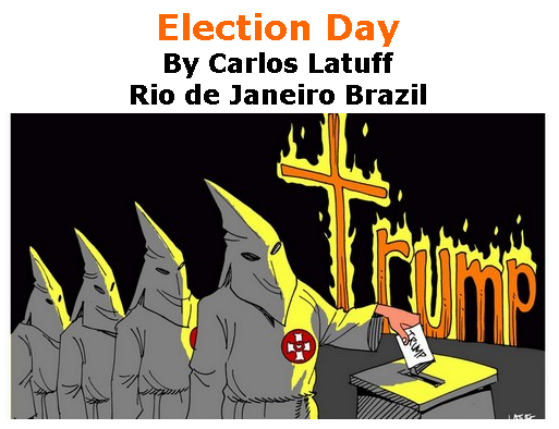 BlackCommentator.com July 02, 2020 - Issue 825: Election Day - Political Cartoon By Carlos Latuff, Rio de Janeiro Brazil