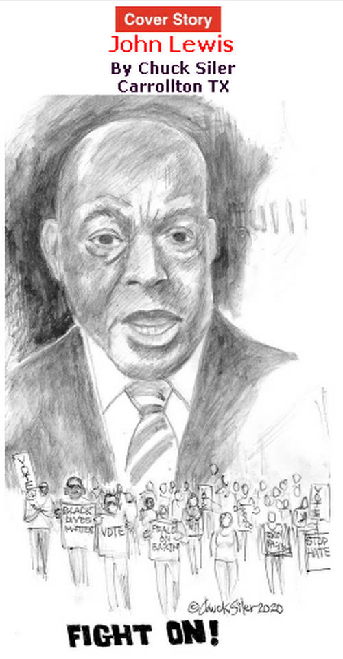 BlackCommentator.com July 23, 2020 - Issue 828 Cover Story: John Lewis By Chuck Siler, Carrollton TX