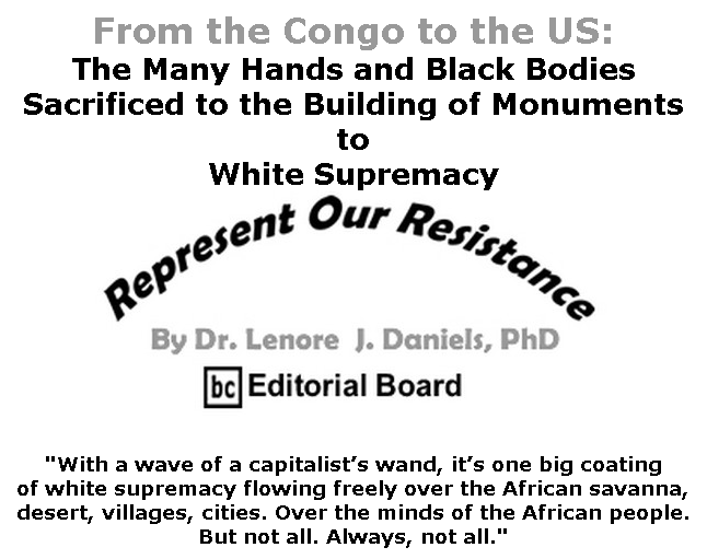 BlackCommentator.com July 30, 2020 - Issue 829: From the Congo to the US - Represent Our Resistance By Dr. Lenore Daniels, PhD, BC Editorial Board