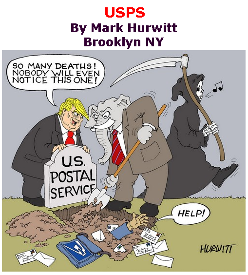 BlackCommentator.com Sept 03, 2020 - Issue 831:USPS - Political Cartoon By Mark Hurwitt, Brooklyn NY