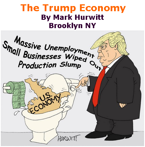 BlackCommentator.com Sept 17, 2020 - Issue 833: The Trump Economy - Political Cartoon By Mark Hurwitt, Brooklyn NY