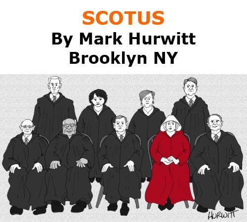 BlackCommentator.com Oct 01, 2020 - Issue 835: SCOTUS - Political Cartoon By Mark Hurwitt, Brooklyn NY