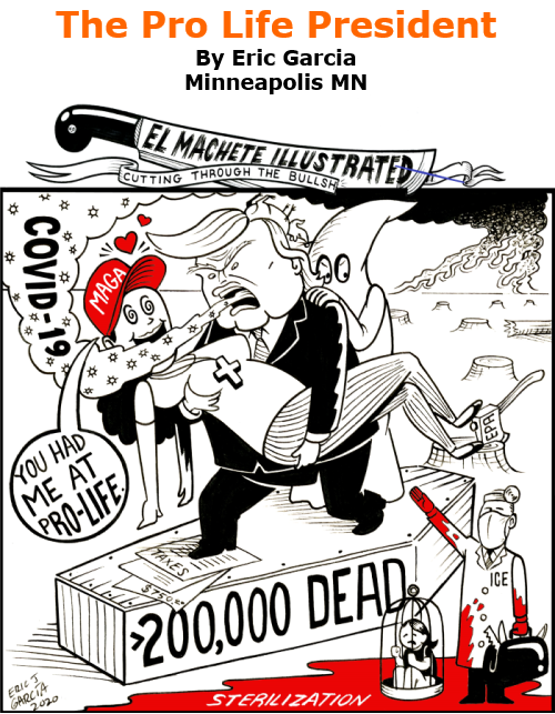 BlackCommentator.com Oct 15, 2020 - Issue 837: The Pro Life President - Political Cartoon By Eric Garcia, Minneapolis MN