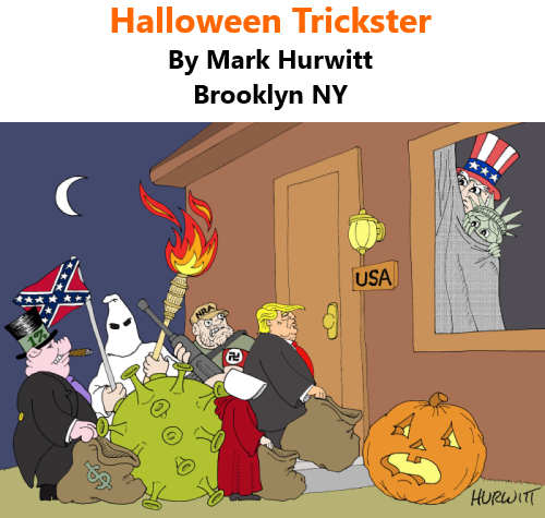 BlackCommentator.com Oct 29, 2020 - Issue 839: Halloween Trickster - Political Cartoon By Mark Hurwitt, Brooklyn NY