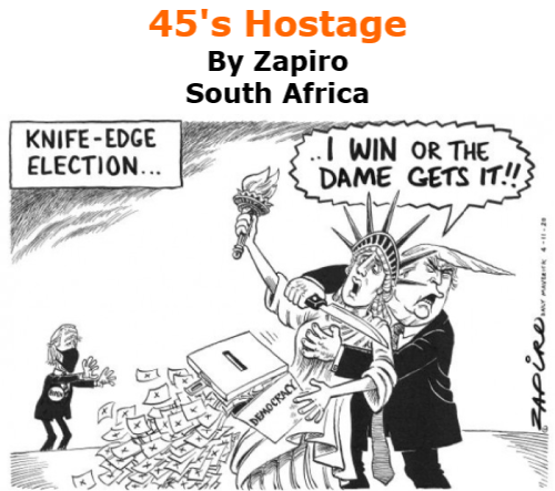 BlackCommentator.com Nov 5, 2020 - Issue 840: 45's Hostage - Political Cartoon By Zapiro, South Africa