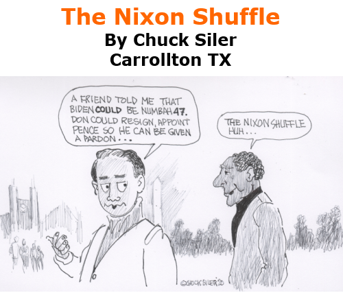 BlackCommentator.com Nov 12, 2020 - Issue 841: The Nixon Shuffle - Political Cartoon By Chuck Siler, Carrollton TX