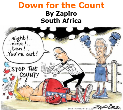 BlackCommentator.com Nov 19, 2020 - Issue 842: Down for the Count - Political Cartoon By Zapiro, South Africa
