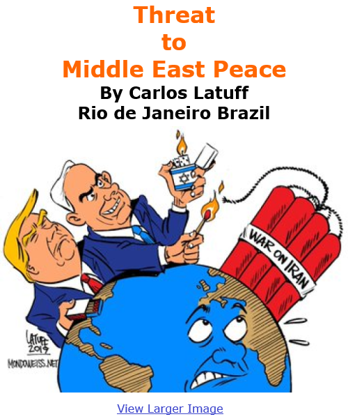 BlackCommentator.com Dec 3, 2020 - Issue 844: Threat to Middle East Peace - Political Cartoon By Carlos Latuff, Rio de Janeiro Brazil